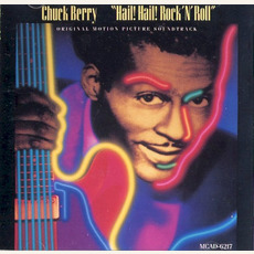 Hail! Hail! Rock 'n' Roll: Original Motion Picture Soundtrack by Chuck Berry