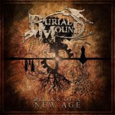 Relics Of A New Age mp3 Album by Burial Mound