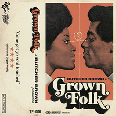 Grown Folk mp3 Album by Butcher Brown