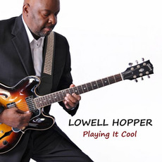 Playing It Cool mp3 Album by Lowell Hopper