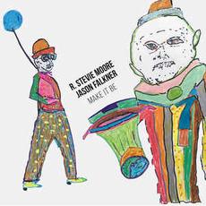 Make It Be by R. Stevie Moore & Jason Falkner