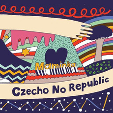 Maminka mp3 Album by Czecho No Republic