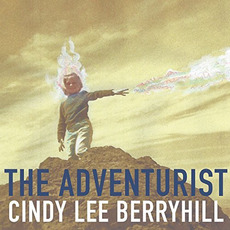 The Adventurist mp3 Album by Cindy Lee Berryhill