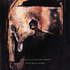 Stories Across Borders mp3 Album by Steve Jansen & Richard Barbieri