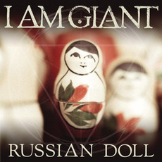 Russian Doll by I Am Giant