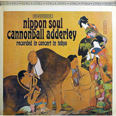 Nippon Soul (Re-Issue) mp3 Live by Cannonball Adderley