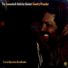"Country Preacher: ""Live"" At Operation Breadbasket (Re-Issue) mp3 Live by Cannonball Adderley"