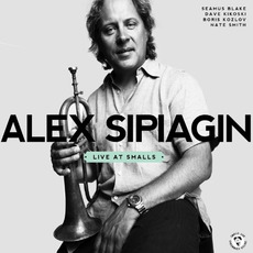 Live at Smalls mp3 Live by Alex Sipiagin