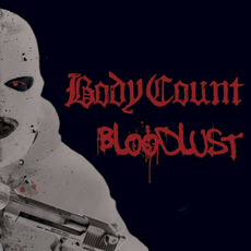 Bloodlust mp3 Album by Body Count