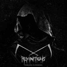Endless Suffering mp3 Album by Reminitions