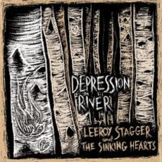 Depression River mp3 Album by Leeroy Stagger