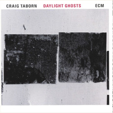 Daylight Ghosts mp3 Album by Craig Taborn