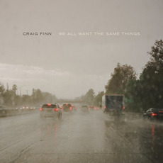 We All Want the Same Things mp3 Album by Craig Finn