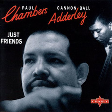 Just Friends mp3 Album by Paul Chambers & Cannonball Adderley