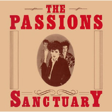 Sanctuary mp3 Album by The Passions