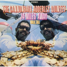 74 Miles Away mp3 Album by The Cannonball Adderley Quintet