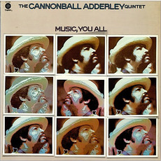 Music, You All mp3 Album by The Cannonball Adderley Quintet