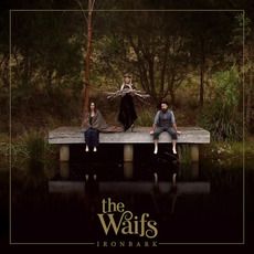 Ironbark by The Waifs