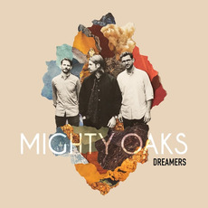 Dreamers mp3 Album by Mighty Oaks