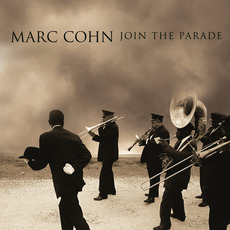 Join the Parade mp3 Album by Marc Cohn
