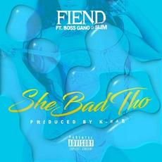She Bad Tho mp3 Single by Fiend
