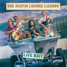 Live Bait by Austin Lounge Lizards