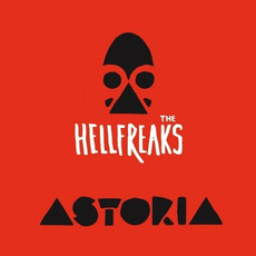 Astoria mp3 Album by The Hellfreaks