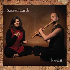 Bhakti mp3 Album by Sacred Earth