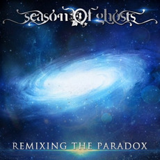 Remixing The Paradox mp3 Remix by Season of Ghosts