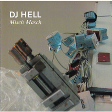 DJ Hell: Misch Masch mp3 Compilation by Various Artists