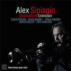 Destinations Unknown mp3 Album by Alex Sipiagin