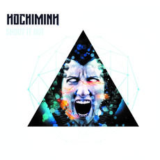 Shout It Out mp3 Album by Ho-Chi-Minh