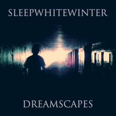 Dreamscapes mp3 Album by Sleep White Winter