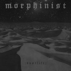 Dustlife mp3 Album by Morphinist