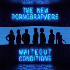 Whiteout Conditions mp3 Album by The New Pornographers
