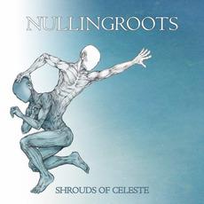 Shrouds of Celeste mp3 Album by nullingroots