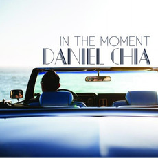 In The Moment mp3 Album by Daniel Chia