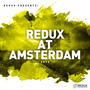 Redux At Amsterdam 2016