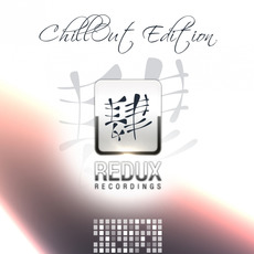 Redux Chill Out Edition mp3 Compilation by Various Artists