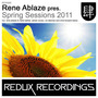 Rene Ablaze pres. Spring Sessions 2011
