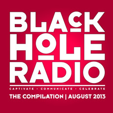 Black Hole Radio: August 2013 by Various Artists