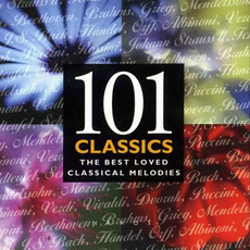 101 Classics: The Best Loved Classical Melodies mp3 Compilation by Various Artists