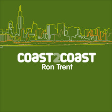 Coast2Coast: Ron Trent mp3 Compilation by Various Artists