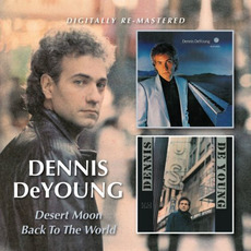 Desert Moon / Back To The World by Dennis DeYoung