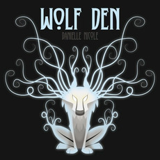 Wolf Den mp3 Album by Danielle Nicole