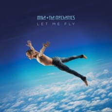Let Me Fly mp3 Album by Mike + The Mechanics