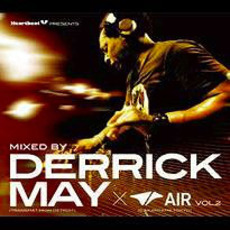 Heartbeat Presents Mixed By Derrick May @ Air Vol.2 by Various Artists