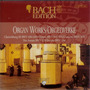 Bach Edition, VI: Organ Works, CD16
