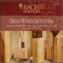 Bach Edition, VI: Organ Works, CD9