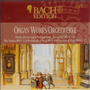 Bach Edition, VI: Organ Works, CD11